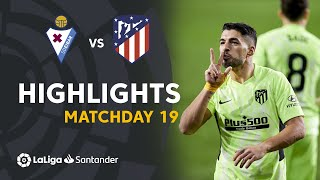 Highlights SD Eibar vs Atlético de Madrid (1-2)