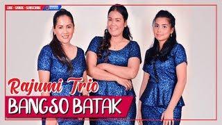 Video Rajumi Trio - Bangso Batak (Official Music Video) Lagu Batak Terbaru 2018 download MP3, 3GP, MP4, WEBM, AVI, FLV April 2018