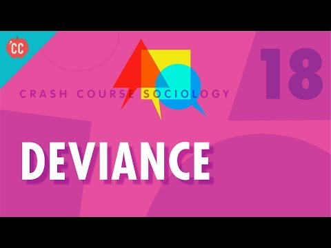 Deviance: Crash Course Sociology #18