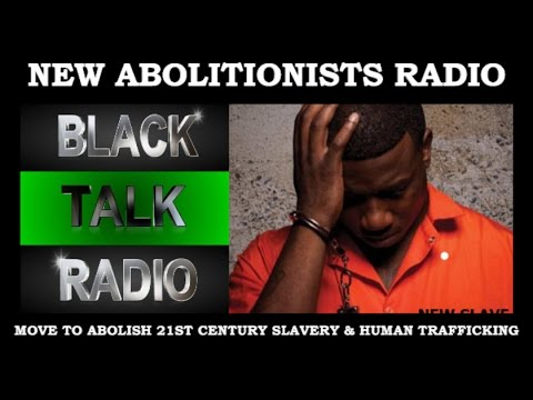 New Abolitionists Radio: You can not reform slavery, you must abolish it