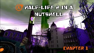Half-Life 2 in A Nutshell (Chapter 01: Point Insertion)