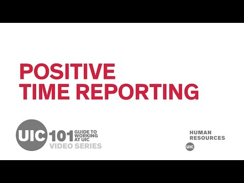 Positive Time Reporting - UICHR