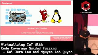 #HITB2018DXB D1T1: Virtualizing IoT With Code Coverage Guided Fuzzing - KJ Lau and Nguyen Anh Quynh