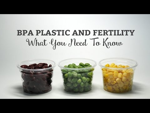 BPA Plastic And Fertility What You Need To Know