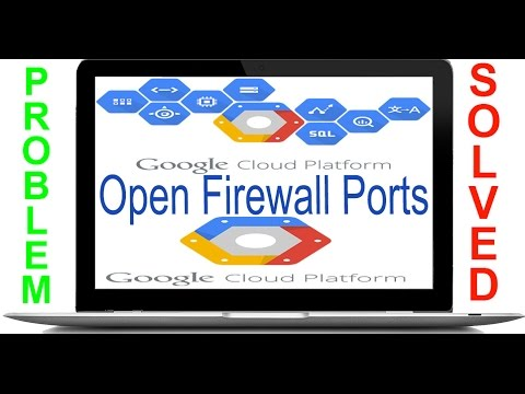 Google Cloud Open Firewall Port Via GUI and command line using gcloud util