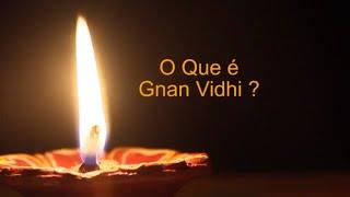 Gnan Vidhi - Cerimônia de Auto Realização