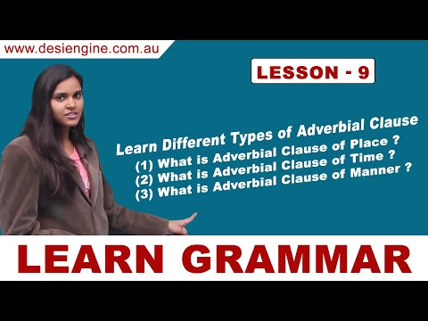 Lesson - 9 Learn Different Types of Adverbial Clause | Learn English Grammar | Desi Engine India