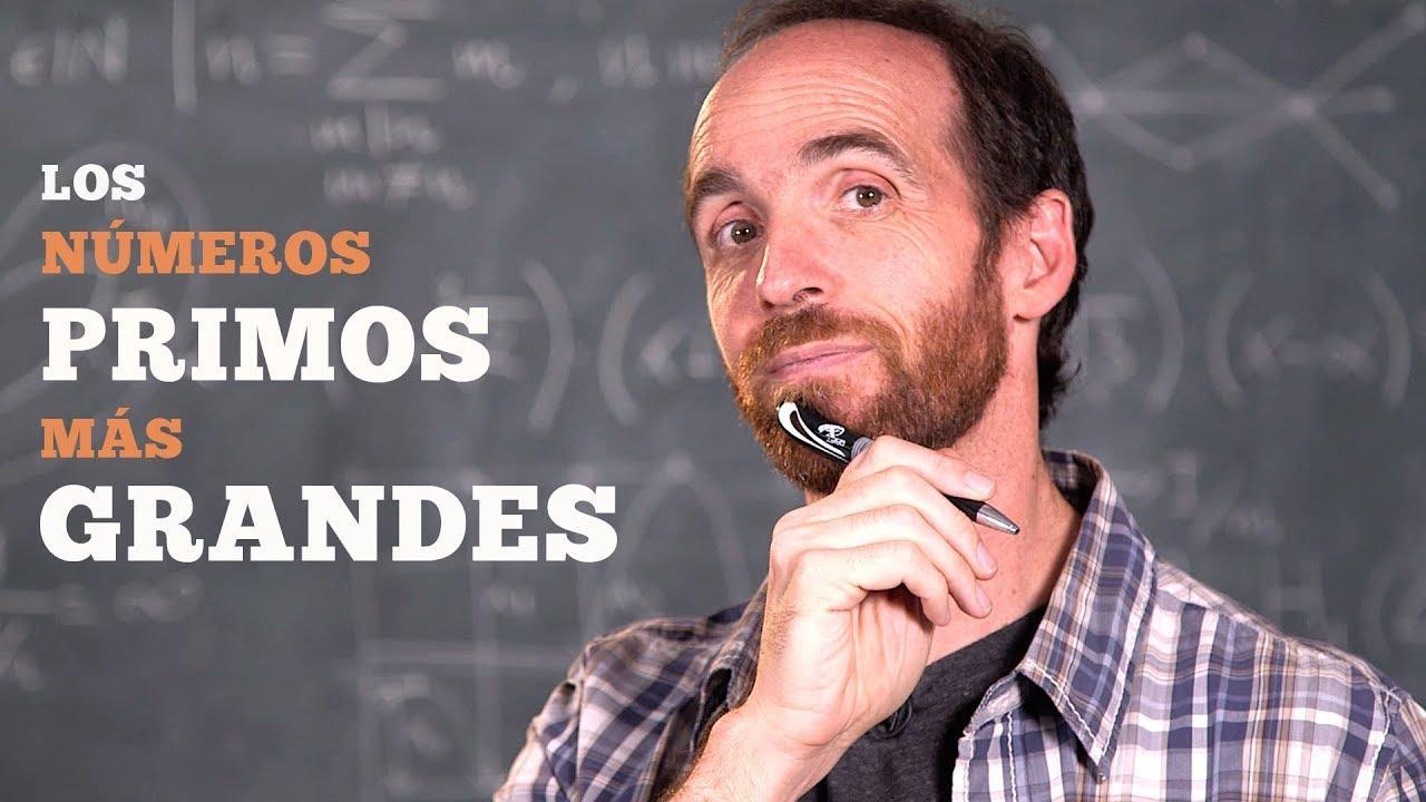 Los números primos más grandes del mundo y ¡el enigma de los números perfectos!