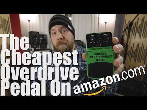 The Cheapest: Overdrive Pedal On Amazon