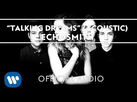 Echosmith - Talking Dreams (Acoustic) Teaser [Official Audio]