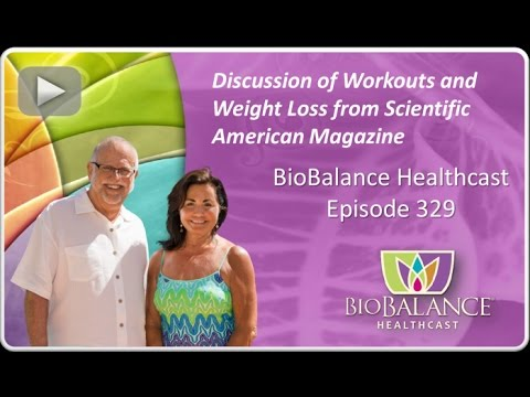 Discussion of Workouts and Weight Loss from Scientific American Magazine