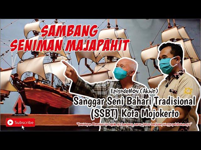 Seni Miniatur Perahu (SSBT Mojokerto) Episode 4 - Sambang Seniman Mojopahit || Mojokerto