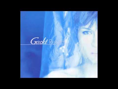 Gackt Rebirth Full Album