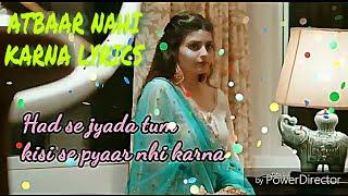 Aitbaar Nahi Karna Female Version Deepshikha Raina Mp3 Song Download