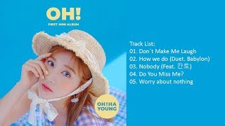 오하영 (에이핑크) – oh! release date: 2019.08.21 genre: dance language: korean track list: 01. don`t make me laugh 02. how we do (duet. babylon) 03. nobody (feat. 칸...