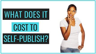 Self Publishing Cost (How To Create A Budget)