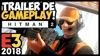 HITMAN 2 - Trailer de GAMEPLAY em MIAMI! Legendado pt-BR #E32018