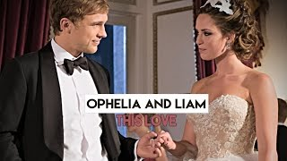 ►Ophelia & Liam | This Love [Royals]