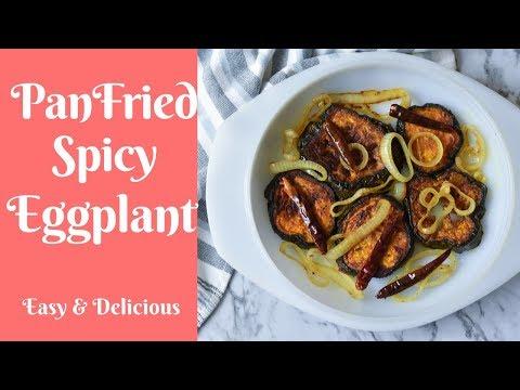 Pan fried spicy Eggplant ~ Healthy & Delicious ~ Eggplant fries ~ Spicy Aubergine ~Vegan~ begun vaja