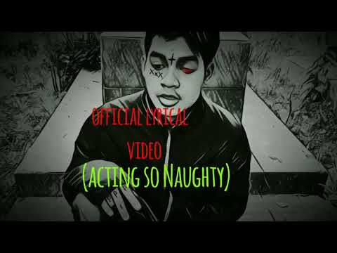 Acting so naughty - IL FuXx [Official Music Audio]...