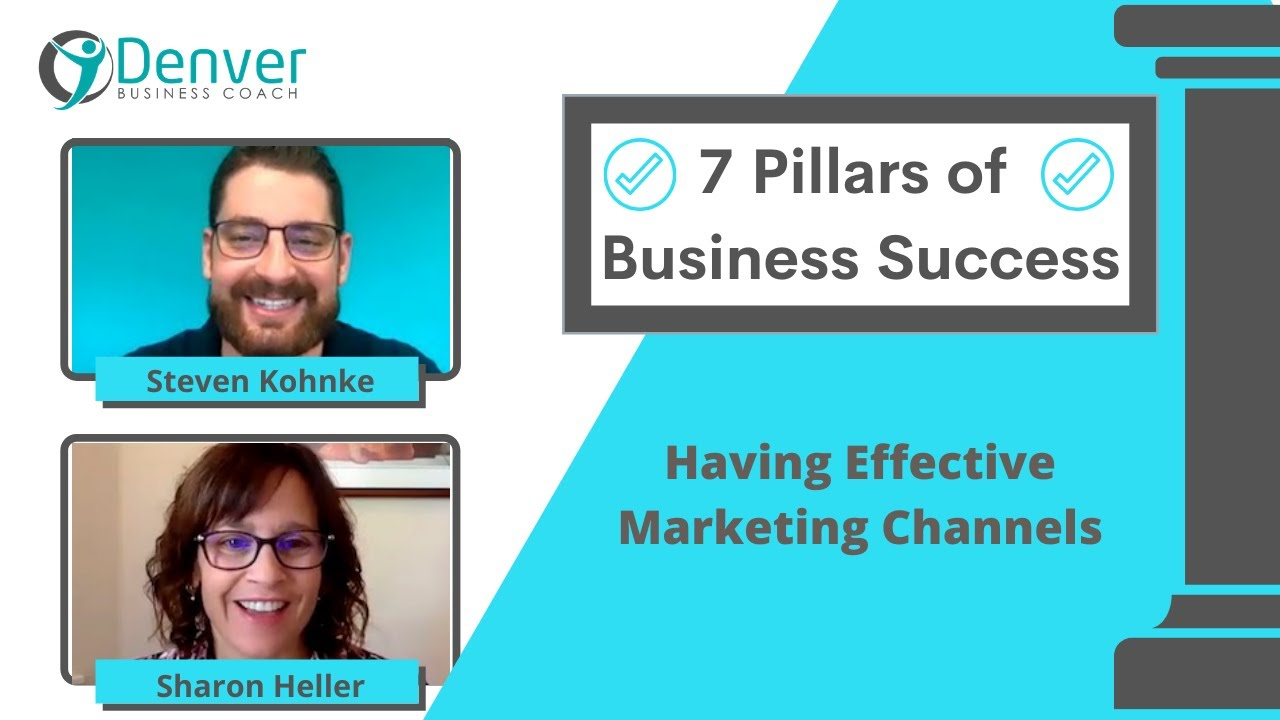7 Pillars of A Successful Businesses: Having Effective Marketing Channels