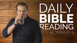 Romans 3 - Daİly Bible Reading