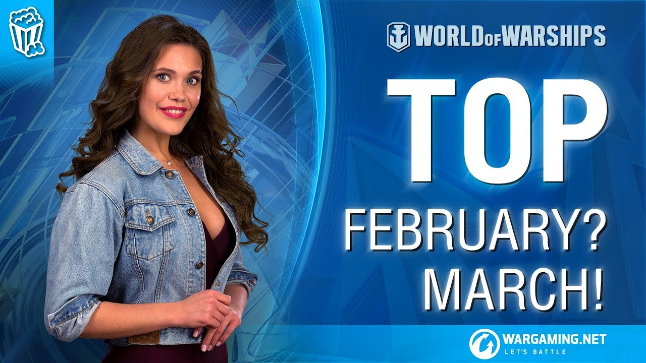 Off the charts:Top February? March! [World of Warships]