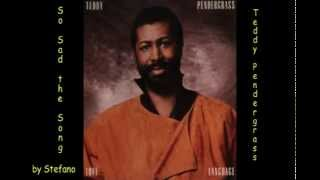 Watch Teddy Pendergrass So Sad The Song video