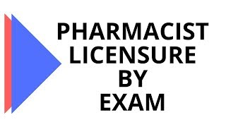 TUTORIAL - Application for Pharmacist Licensure by Examination