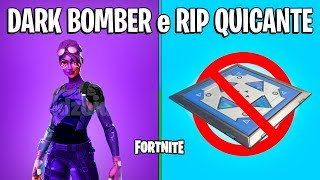 FORTNITE-NEW SKIN DARK BOMBER and REASON FOR REMOVING THE QUICANTE!