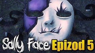 MUSIMY GO URATOWAĆ!  | Sally Face EPIZOD 5 (#16)
