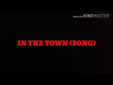 Gabry Ponte feat. Sergio Sylvestre - IN THE TOWN (SONG)