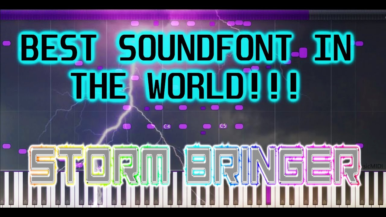 THE BEST PIANO SOUNDFONT SF2 IN THE WORLD - STORM BREAKER PIANO