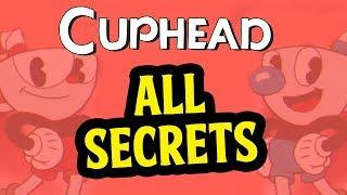 Cuphead - ALL Secrets Guide to Cuphead (Black & White, 2-Strip, Coins, 4 Man Quartet, Piano, 200%)