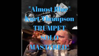 TRUMPET SOLO ALMOST BLUE MASTERED SAMPLE Chet Baker performed by Kurt Thompson