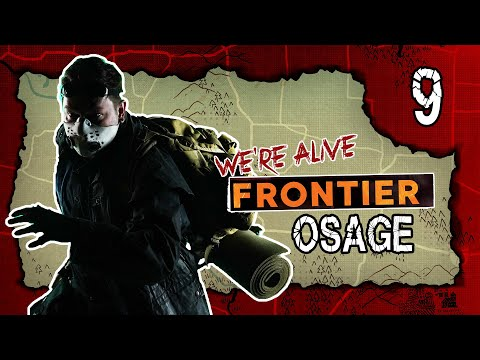 Osage | We're Alive: Frontier | Season 1, Episode 9