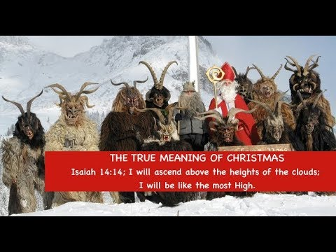 The True Meaning of Christmas [Isaiah 14:14]