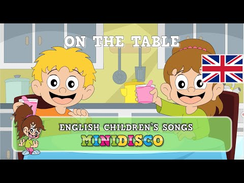 On The Table | children's songs | nursery rhymes | kids dance songs by Minidisco