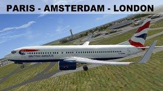 [FSX] FLIGHT PARIS (LFPG) AMSTERDAM (EHAM) LONDON (EGLL) | BRITISH AIRWAYS  B737 | IVAO LIVESTREAM