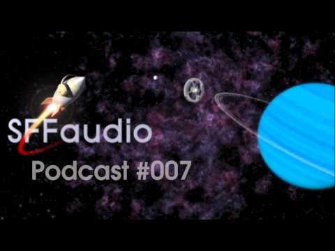The SFFaudio Podcast #007 - NEW RELEASES/RECENT ARRIVALS