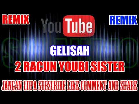 Karaoke Remix KN7000 Tanpa Vokal | Gelisah - 2 Racun Youbi Sister HD