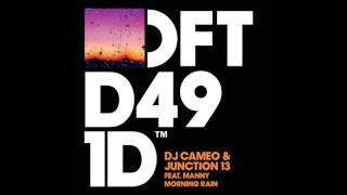 DJ Cameo & Junction 13 featuring Manny