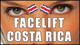 Facelift Costa Rica | Best Facelift Surgeon In Costa Rica Thumbnail