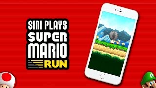 SIRI PLAYS SUPER MARIO RUN