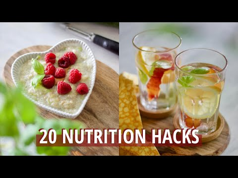 20 NUTRITION HACKS (kitchen + healthy eating tips and tricks)