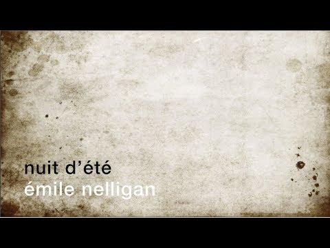 La minute de poésie :  Nuit d'été [Émile Nelligan]