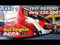 TRIP REPORT 1 MURAH naik BUS TINGKAT AGRA MAS Mercy 2542 Super Double Decker Wonogiri Bogor