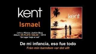 """KENT — """"Ismael"""" (Subtítulos Español - Sueco)"""