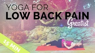 Yoga for Low Back Pain for Greatist - 15 Min (Easy Low Back Stretch for Beginners)(Yoga for Low Back Pain! Your 15-minute low back yoga fix. Appropriate for all levels. Flexibility is NOT required. DOWNLOAD THIS VIDEO ..., 2015-03-12T00:03:55.000Z)