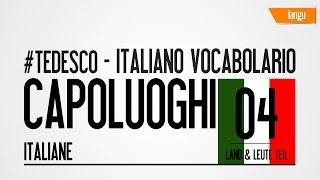Hauptstädte Italiens -Capoluoghi di regione italia - Corso tedesco - Italienischkurs
